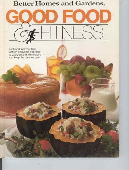 Better Homes and Gardens Good Food & Fitness Cookbook