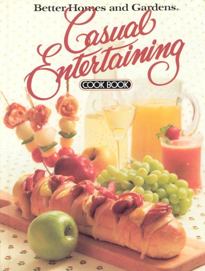 Better Homes and Garden Cookbook Casual Entertaining