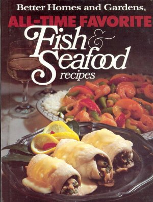 Better Homes and Gardens Cookbook Fish & Seafood
