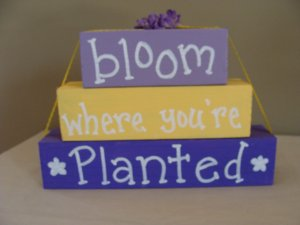 Bloom Where You're Planted Wood Stackers