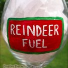 Reindeer Fuel Holiday Hand Painted Wine Glass