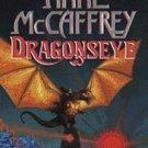 NEW Dragonseye by Anne McCaffrey (1997) HC/DJ  1st ed.