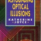 Astounding Optical Illutions