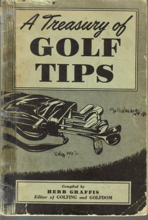 A Treasury of Golf Tips by Herb Graffis
