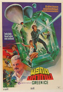 Original Green Ice 1981 Thai Movie Poster  Ryan O Neal  Anne Archer  Omar Sharif