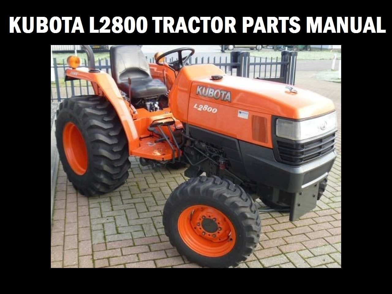 Kubota L2800 Tractor Parts Manuals 425pgs For L 2800 Dt Hst Service Amp Repair