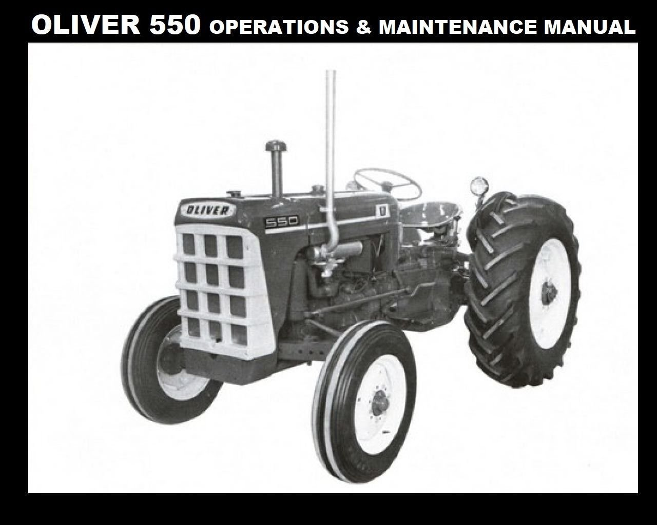 Oliver 550 Operations Maintenance Manual For Tractor
