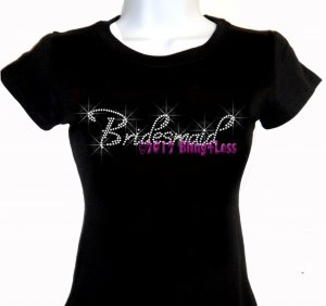 Bridesmaid - Iron on Rhinestone - Junior Fitted Black T-Shirt - Pick Size S-3XL - Bridal Bride