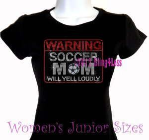 WARNING - Soccer Mom - Iron on Rhinestone - Junior Fitted Black T-Shirt -Pick Size S-3XL - Sports