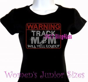 WARNING - Track Mom - Iron on Rhinestone - Junior Fitted Black T-Shirt -Pick Size S-3XL