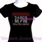 WARNING - Dance Mom - Iron on Rhinestone - Junior Fitted Black T-Shirt -Pick Size S-3XL