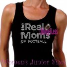 The Real Moms of - FOOTBALL - Iron on Rhinestone - Junior Black TANK TOP - Sports Mom Shirt