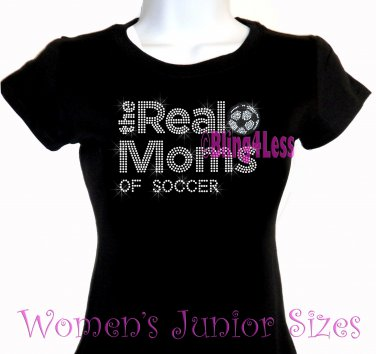 The Real Moms of - SOCCER - Iron on Rhinestone - Junior Fitted Black T-Shirt - Sports Mom Top