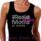 The Real Moms of - SOCCER - Iron on Rhinestone - Junior Black TANK TOP - Sports Mom Shirt