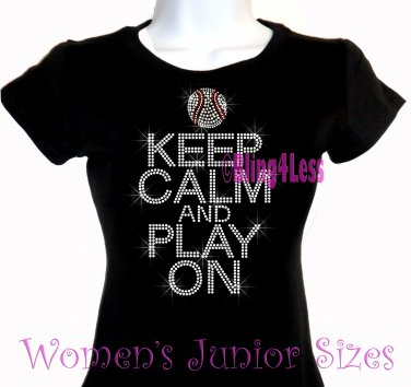 Keep Calm and Play On - BASEBALL - Iron on Rhinestone - Junior Fitted Black T-Shirt - Sports Mom Top