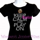 Keep Calm and Play On - BASKETBALL - Iron on Rhinestone -Junior Fitted Black T-Shirt -Sports Mom Top