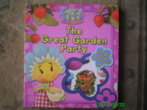 Fifi And The Flowertots - The Great Garden Parties (Book With Reusable Stickers)