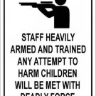 Staff Heavily Armed Metal Novelty Parking Sign