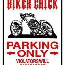 Biker Chick Only Metal Novelty Parking Sign