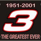 Dale Earnhardt NASCAR 1951 2001 #3 Greatest Ever Metal License Plate