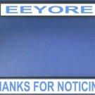EEYORE Thanks For Noticing Black License Plate Frame