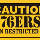 Caution 76ers Vanity Metal Novelty License Plate