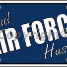 Proud Air Force Husband Novelty Vanity Metal License Plate