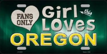 This Girl Loves Oregon Novelty Metal License Plate