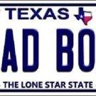 Bad Boy Texas Background Novelty Metal License Plate