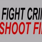 Fight Crime Shoot First Photo License Plate
