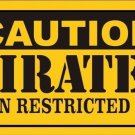 Caution Pirates Vanity Metal Novelty License Plate