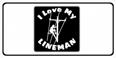 I Love My Lineman Photo License Plate