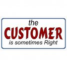 The Customer Is Sometimes Right Photo License Plate