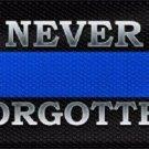 Never Forgotten Blue Line Novelty Metal License Plate