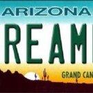 Arizona Dreamer Novelty Metal License Plate