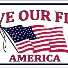 Save Our Flag Vanity Metal Novelty License Plate