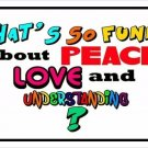 Peace Love And Understanding Photo License Plate