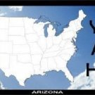 You Are Here Arizona Novelty Metal License Plate