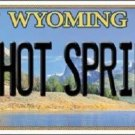 Hot Springs Wyoming Metal Novelty License Plate