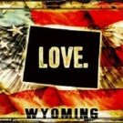 Wyoming Love Novelty Metal License Plate