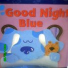 Blue's Clues - Goodnight Blue Book by Angela C. Santomero