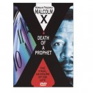 Malcolm X: Death Of A Prophet