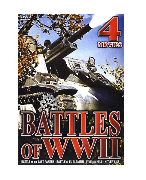 Battles Of WWII: Battle Of The Last Panzer / Battle Of El Alamein / Five For Hell / Hit