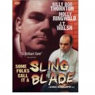 Some Folks Call It A Sling Blade (Special Edition)