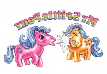 2013 WACKY PACKAGES ANS10 **MY SPITTLE PONY**TATTOO  #2