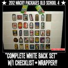 2012 WACKY PACKAGES OLD SCHOOL 4TH SERIES WHITE BACKS COMPLETE SET + MORE!!