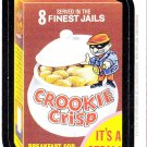 2013 WACKY PACKAGES ANS11 **CROOKIE CRISP** #4  MAGNET