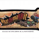 "2013 WACKY PACKAGES HALLOWEEN BONUS CARD ""WHATCHAMAKILLIT"" BONUS CARD TS20 NEW!"