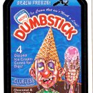 2007 WACKY PACKAGES ANS6 ***DUMBSTICK*** BONUS STICKER  B1