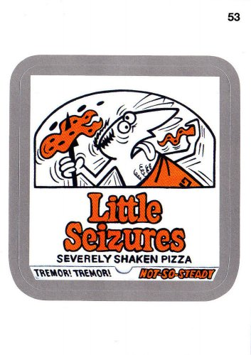 2013 WACKY PACKAGES ANS11 SILVER CARD **LITTLE SEIZURES** #53 NEW SERIES
